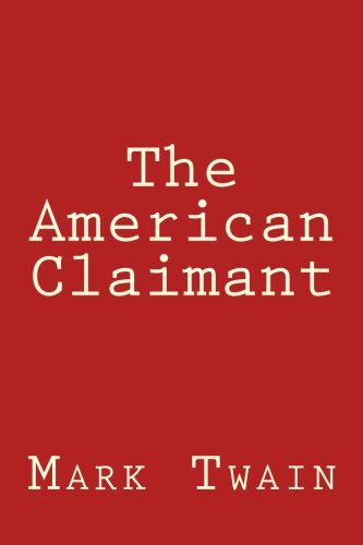 9781477525180: The American Claimant
