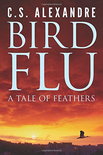 9781477526330: Bird Flu: a tale of feathers