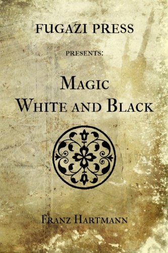 Magic White and Black (1477527508) by Franz Hartmann