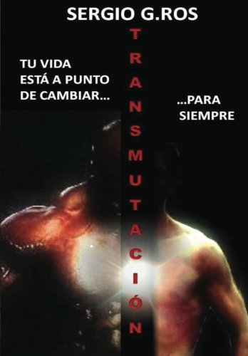 9781477528440: Transmutación (Spanish Edition)
