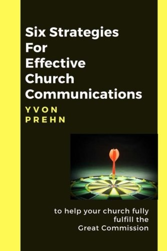 9781477530221: Six Strategies for Effective Church Communications