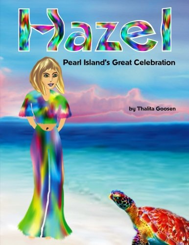9781477530986: Hazel - Pearl Island's Great Celebration