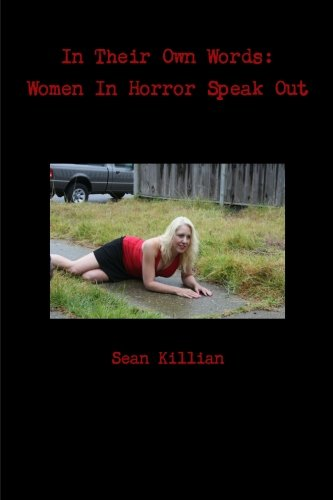 9781477531488: In Their Own Words: Women In Horror Speak Out