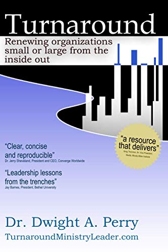 9781477532133: Turnaround: Renewing organizations small or large from the inside out