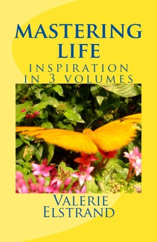 9781477532706: Mastering Life: Inspiration in 3 Volumes