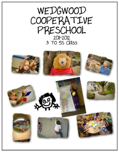 9781477534298: Wedgwood Cooperative Preschool: 2011-2012