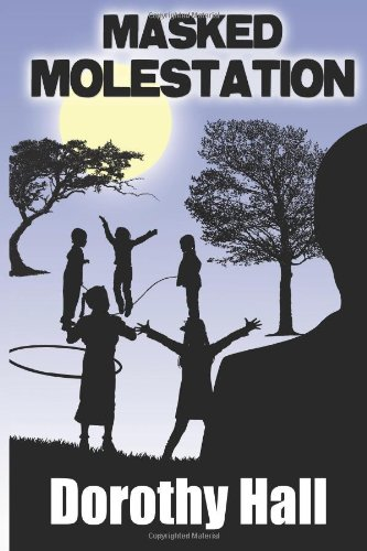 Masked Molestation (1477534660) by Dorothy Hall
