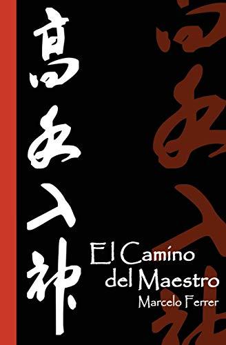 9781477536384: El Camino del Maestro