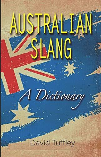 9781477536803: Australian Slang: A Dictionary