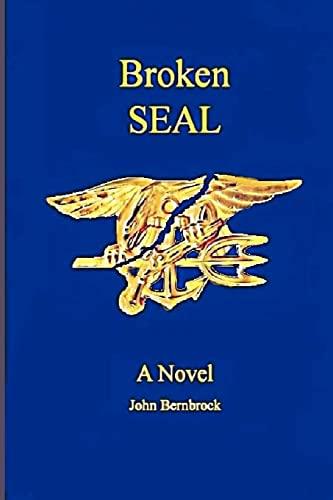9781477538104: Broken SEAL