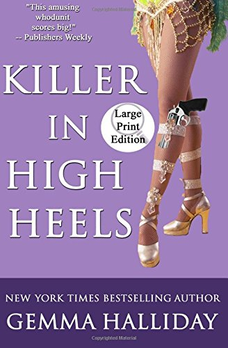 9781477539286: Killer in High Heels (Large Print Edition)