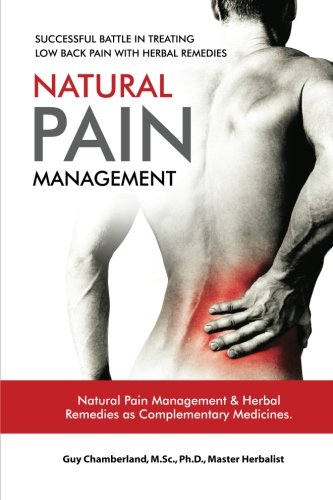 9781477539750: Successful Battle in Treating Low Back Pain with Herbal Remedies: Natural Pain Management