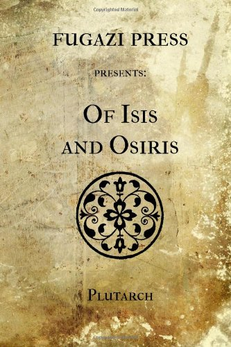 9781477539927: Of Isis and Osiris