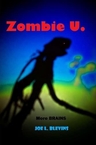 9781477540466: Zombie U.: More Brains