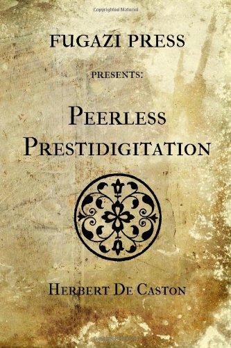 9781477540602: Peerless Prestidigitation