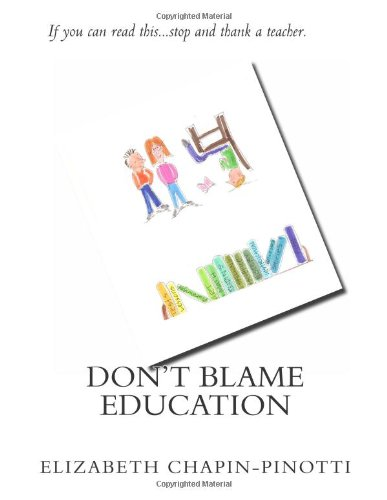 9781477540978: Don't Blame Education