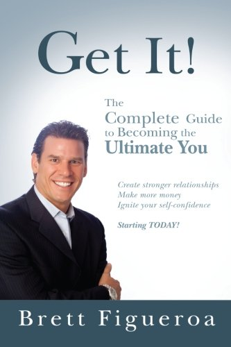 9781477544907: Get it!: The Ultimate Success Guide: Volume 1