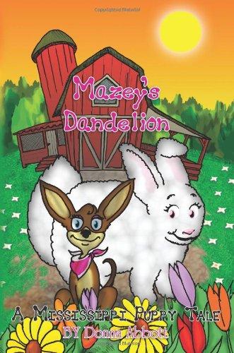 9781477547588: Mazey's Dandelion: A Mississippi Puppy Tale