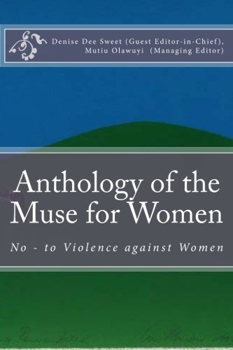 9781477548950: Anthology of the Muse for Women: No - to Violence against Women (Volume 1)