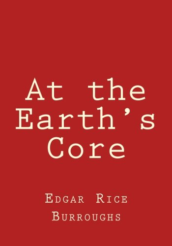 9781477549841: At the Earth's Core
