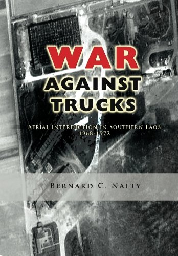 9781477550076: The War Against Trucks: Aerial Interdiction in Southern Laos 1968-1972