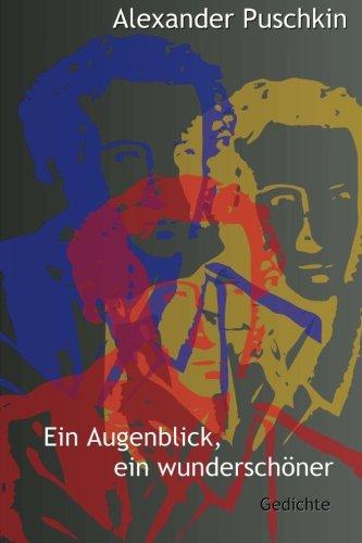 Ein Augenblick, ein wunderschöner. Gedichte (edition charlottenburg 5) (German Edition)