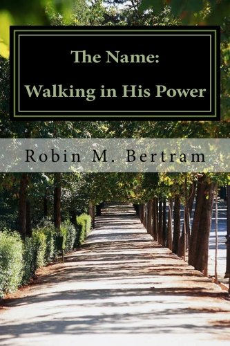 9781477551035: The Name: Walking in Power