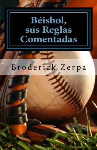 9781477552308: Béisbol, sus reglas comentadas (Spanish Edition)