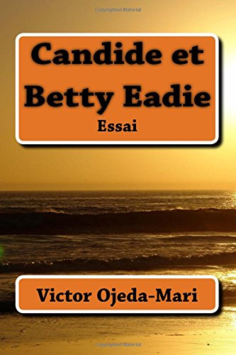 9781477552377: Candide et Betty Eadie (French Edition)
