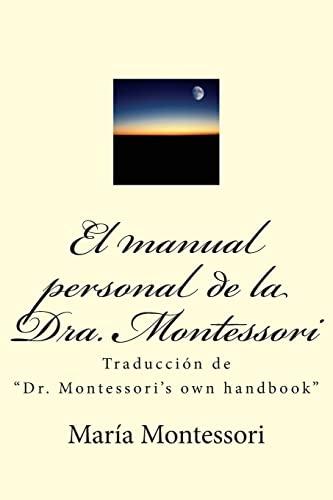 9781477552407: El manual personal de la doctora Montessori: Traducción de