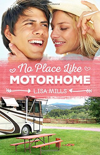 9781477552834: No Place Like Motorhome