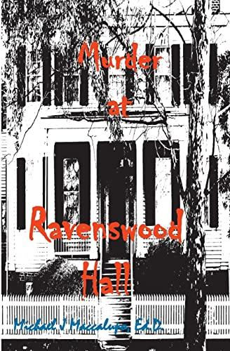 9781477552872: Murder at Ravenswood Hall: A Saga Preying On Oblivious Fools (Volume 2)