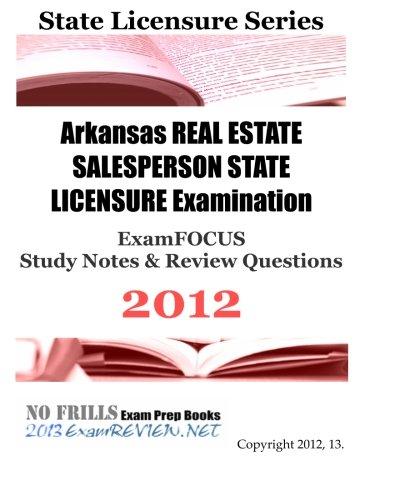Arkansas REAL ESTATE BROKER STATE LICENSURE Examination: ExamREVIEW