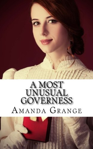 9781477554456: A Most Unusual Governess