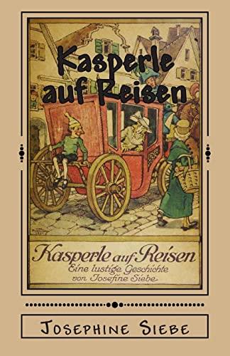 9781477555354: Kasperle auf Reisen (German Edition)