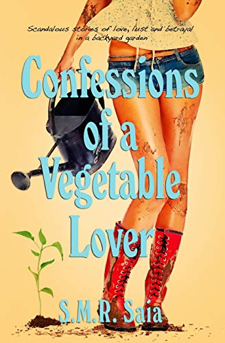 9781477555651: Confessions of a Vegetable Lover