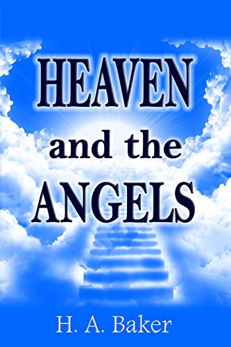 9781477556290: Heaven and The Angels