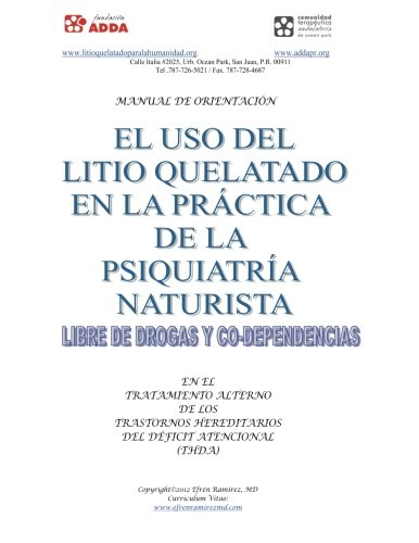 9781477556368: Manual de Orientación: El uso del litio quelatado en la práctica de la psiquiatria naturista, libre de drogas y co-dependencias (Spanish Edition)