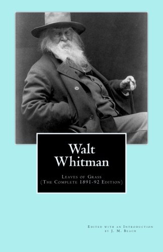 9781477558096: Walt Whitman: Leaves of Grass (The Complete 1891-92 Edition)