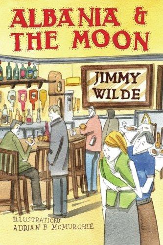 Albania & The Moon: Jimmy Wilde
