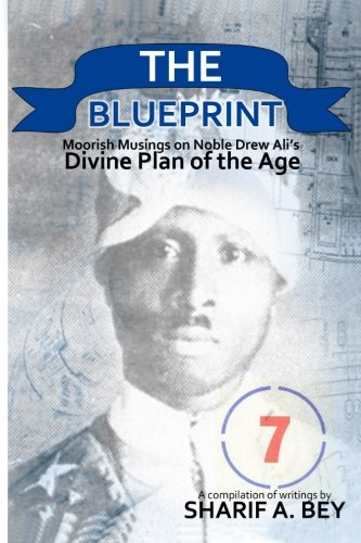 9781477558348: THE BLUEPRINT: Moorish Musings on Noble Drew Ali's Divine Plan of the Age