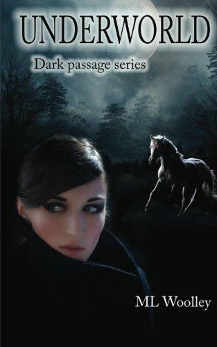 9781477559468: Underworld: Book 2 ~ Dark Passage Series