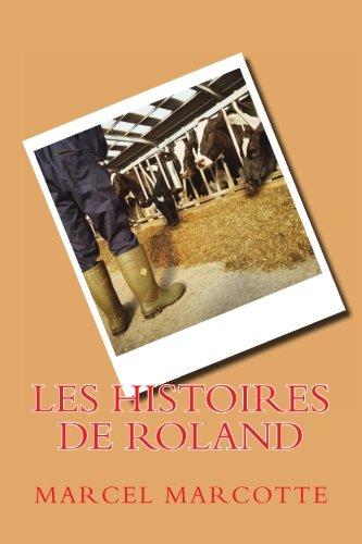 9781477559789: Les Histoires de Roland