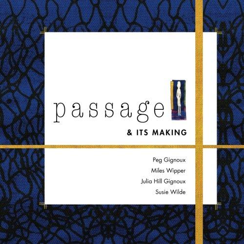 9781477561409: Passage & Its Making