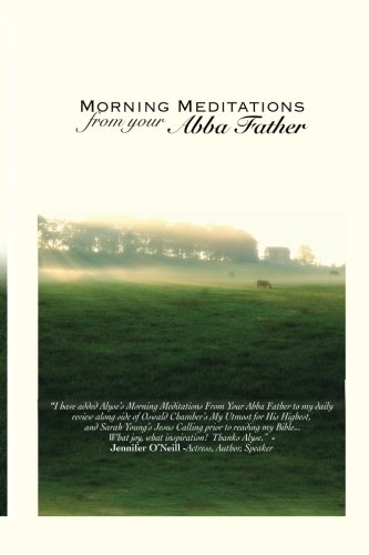 9781477561980: Morning Meditations From Your Abba Father