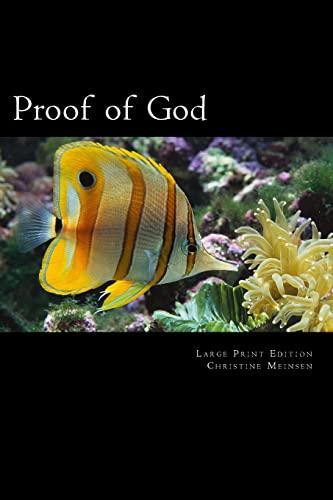 9781477562086: Proof of God: For Skeptics & Believers