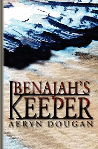 Benajah's Keeper: Dougan, Aeryn