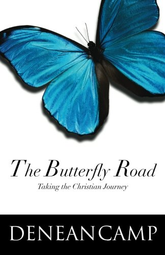 9781477562680: The Butterfly Road: Taking the Christian Journey