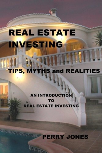 9781477563496: Real Estate Investing: Tips, Myths and Realities