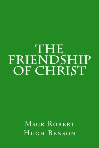9781477564035: The Friendship of Christ